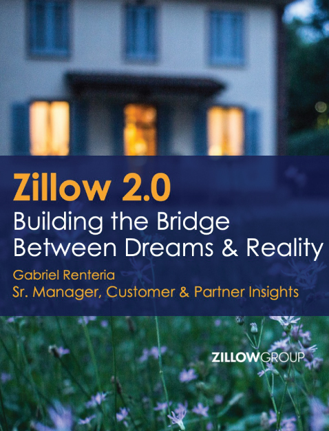 Zillow Group – Zillow 2.0: Building the Bridge Between Dreams and Reality