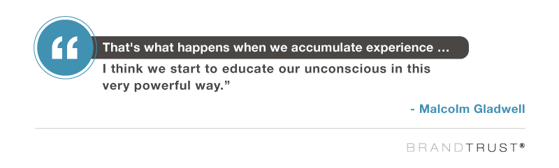 when we accumulate experience, Gladwell